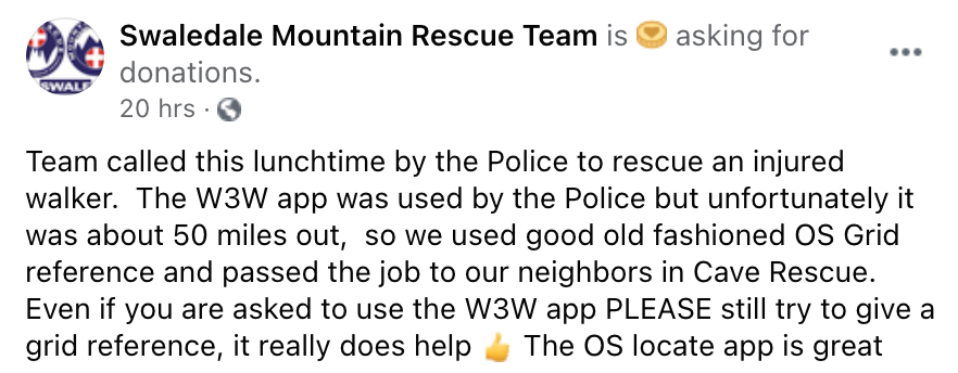 Team called this lunchtime by the Police to rescue an injured walker. The W3W app was used by the Police but unfortunately it was about 50 miles out, so we used good old fashioned OS Grid reference and passed the job to our neighbors in Cave Rescue. Even if you are asked to use the W3W app PLEASE still try to give a grid reference, it really does help The OS locate app is great.